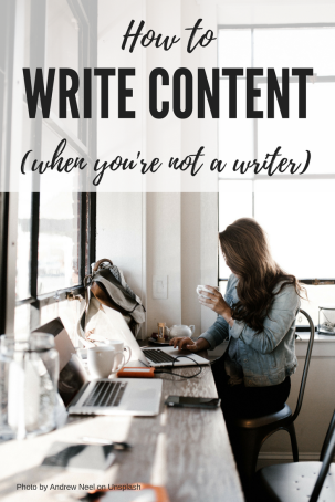 How to write content when you're not a writer